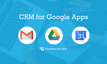 Revamp CRM – Software for Google Apps
