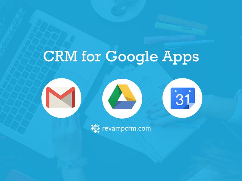 Revamp CRM – Software for Google Apps
