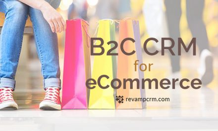 B2C CRM for eCommerce