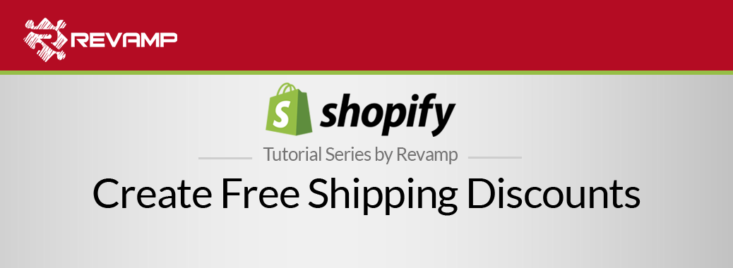 Shopify Video Tutorial – Create Free Shipping Discounts