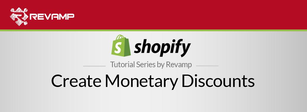 Shopify Video Tutorial – Create Monetary Discounts