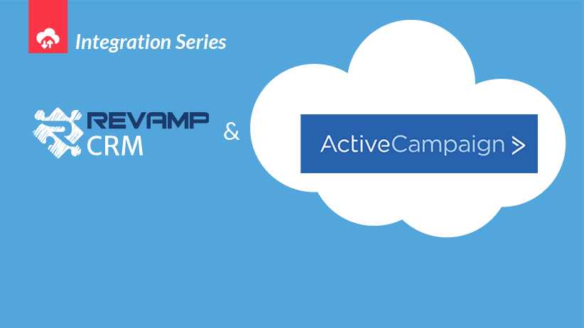 Automatic two-way sync between Revamp CRM and ActiveCampaign