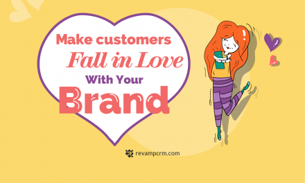 6 Proven Ways to Make Customers Fall in Love With Your Brand [ Infograhic ]