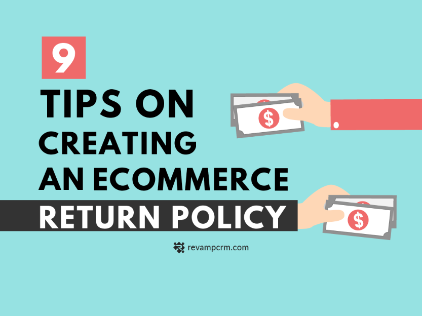 9 Tips Will Help You When It Comes To Create Your eCommerce Return Policy [ Infographic ]