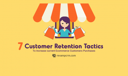 7 Customer Retention Tactics to Increase Current Ecommerce Customers Purchases [ Infographic ]
