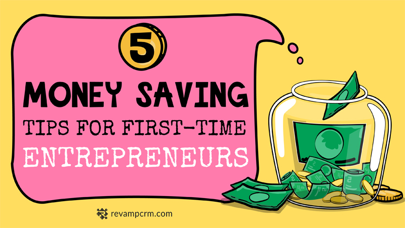 5 Money Saving Tips for First-Time Entrepreneurs [ infographic ]