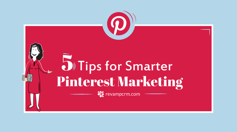 5 Tips for Smarter Pinterest Marketing [ infographic ]