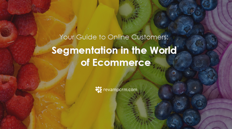 Your Guide to Online Customers: Segmentation in the World of Ecommerce