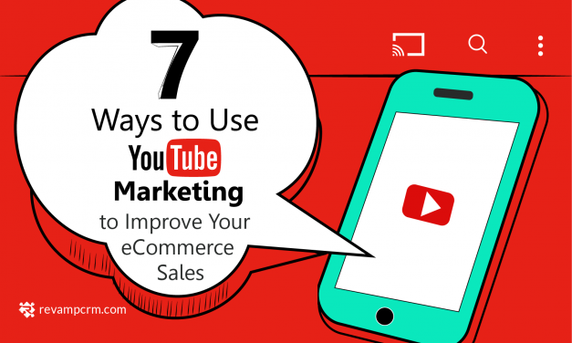 7 Ways to Use YouTube Marketing and Improve Your eCommerce Sales [ infographic ]