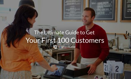 The Ultimate Guide to Get Your First 100 Customers