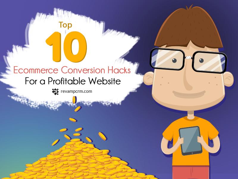 Top 10 Conversion Hacks For a Profitable eCommerce Website