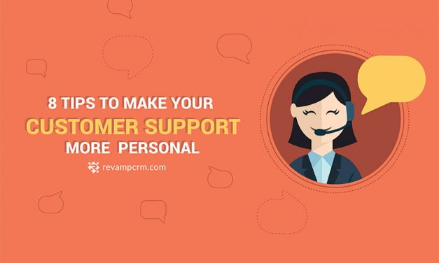 8 Tips to Make Your Customer Support More Personal