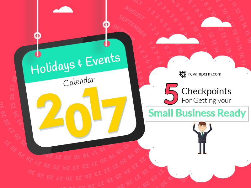 2017 Calendar for Big Holidays and Events