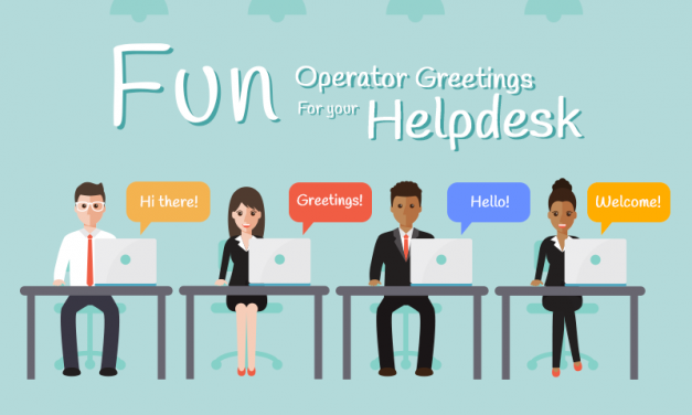 Ways to Greet your Customers from your Help desk